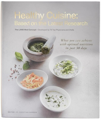 Lanserhof Healthy Cuisine: Based on the Latest Research